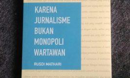 Di Balik Layar Kerja-Kerja Jurnalistik