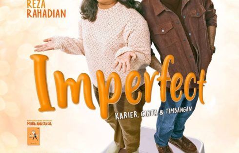 Film Imperfect: Belajar untuk Mencintai Diri Sendiri